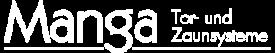 Manga Tor und Zaunsysteme